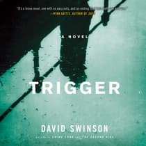 Trigger by David Swinson audiobook