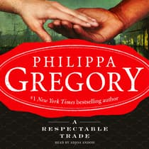 A Respectable Trade by Philippa Gregory audiobook