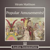 Popular Amusements! by Hiram Marrison audiobook