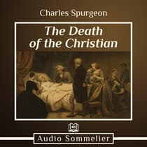 The Death of the Christian by Charles Spurgeon audiobook