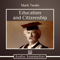 Education and Citizenship by Mark Twain audiobook