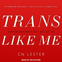 Trans Like Me by C. N. Lester audiobook