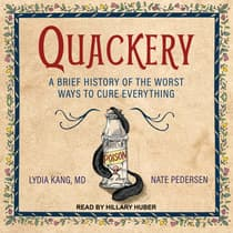 Quackery by Lydia Kang audiobook