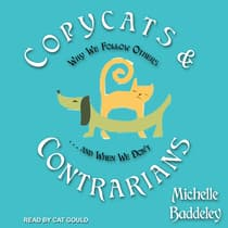 Copycats and Contrarians by Michelle Baddeley audiobook