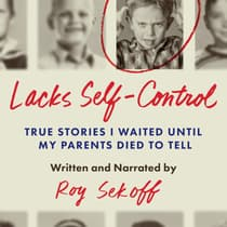 Lacks Self-Control by Roy Sekoff audiobook