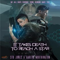 It Takes Death to Reach a Star by Stu Jones audiobook