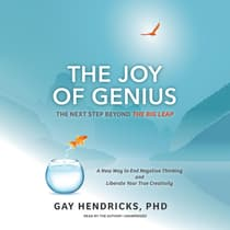 The Joy of Genius by Gay Hendricks audiobook