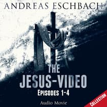 The Jesus-Video Collection by Andreas Eschbach audiobook