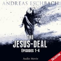 The Jesus-Deal Collection by Andreas Eschbach audiobook