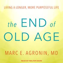 The End of Old Age by Marc E. Agronin audiobook