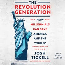 The Revolution Generation by Josh Tickell audiobook