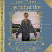 Faerie Knitting by Alice Hoffman audiobook