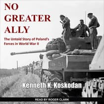 No Greater Ally by Kenneth K. Koskodan audiobook