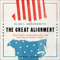 The Great Alignment by Alan I. Abramowitz audiobook