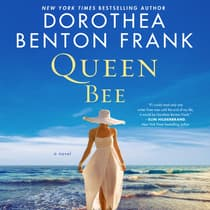 Queen Bee by Dorothea Benton Frank audiobook