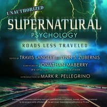 Supernatural Psychology by Travis Langley audiobook