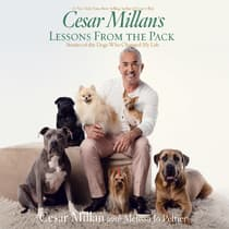 Cesar Millan's Lessons from the Pack by Cesar Millan audiobook