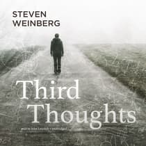 Third Thoughts by Steven Weinberg audiobook