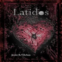 Latidos by Jesús B. Vilches audiobook
