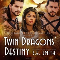 Twin Dragons' Destiny by S.E. Smith audiobook