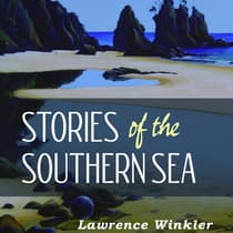 Stories of the Southern Sea by Lawrence Winkler audiobook