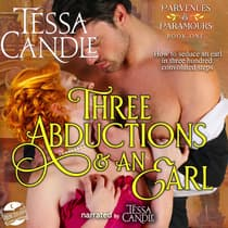 Three Abductions and an Earl by Tessa Candle audiobook