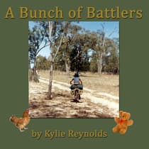 A Bunch of Battlers by Kylie Reynolds audiobook