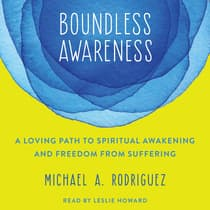 Boundless Awareness by Michael Rodriquez audiobook