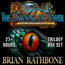 The Dawning of Power by Brian Rathbone audiobook