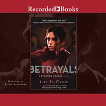 Betrayals by Lili St. Crow audiobook