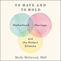 To Have and to Hold by Molly Millwood audiobook