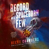 Record of a Spaceborn Few by Becky Chambers audiobook