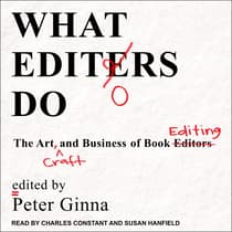 What Editors Do by Peter Ginna audiobook