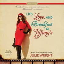 Lies, Love, and Breakfast at Tiffany's by Julie Wright audiobook