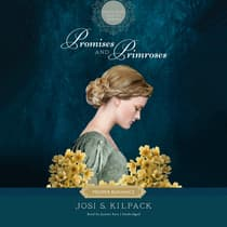 Promises and Primroses by Josi S. Kilpack audiobook