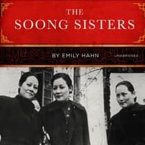 The Soong Sisters by Emily Hahn audiobook