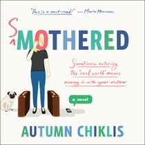 Smothered by Autumn Chiklis audiobook