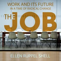 The Job by Ellen Ruppel Shell audiobook