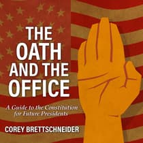 The Oath and the Office by Corey Brettschneider audiobook