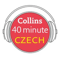 Collins 40 Minute Czech by Collins Dictionaries audiobook