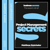Project Management Secrets by Matthew Batchelor audiobook