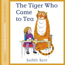 The Tiger Who Came to Tea by Judith Kerr audiobook