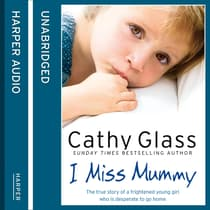 I Miss Mummy by Cathy Glass audiobook