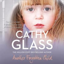 Another Forgotten Child by Cathy Glass audiobook