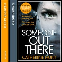 Someone Out There by Catherine Hunt audiobook