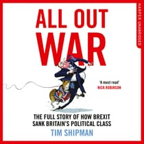 All Out War by Tim Shipman audiobook