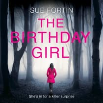The Birthday Girl by Sue Fortin audiobook