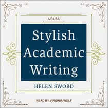 Stylish Academic Writing by Helen Sword audiobook