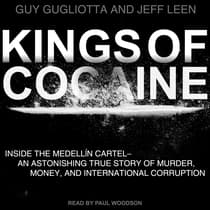 Kings of Cocaine by Guy Gugliotta audiobook