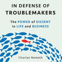 In Defense of Troublemakers by Charlan Nemeth audiobook